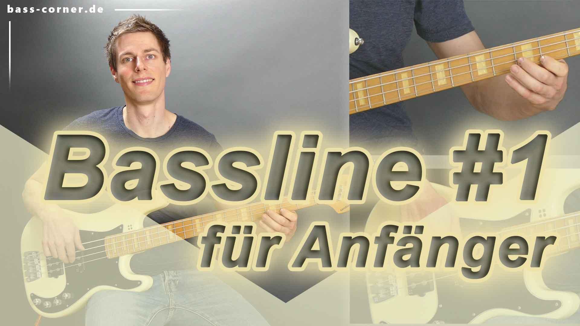 Hier sollte ein Bild stehen: Bassline 1 für Anfänger