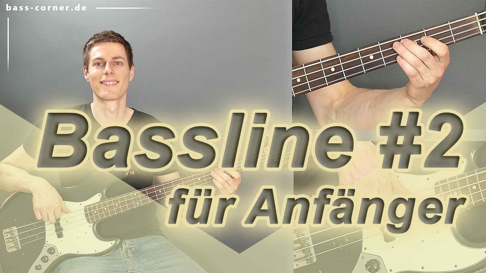 Hier sollte ein Bild stehen: Bassline 2 für Anfänger
